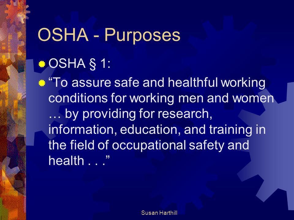 OSHA - Purposes OSHA § 1: