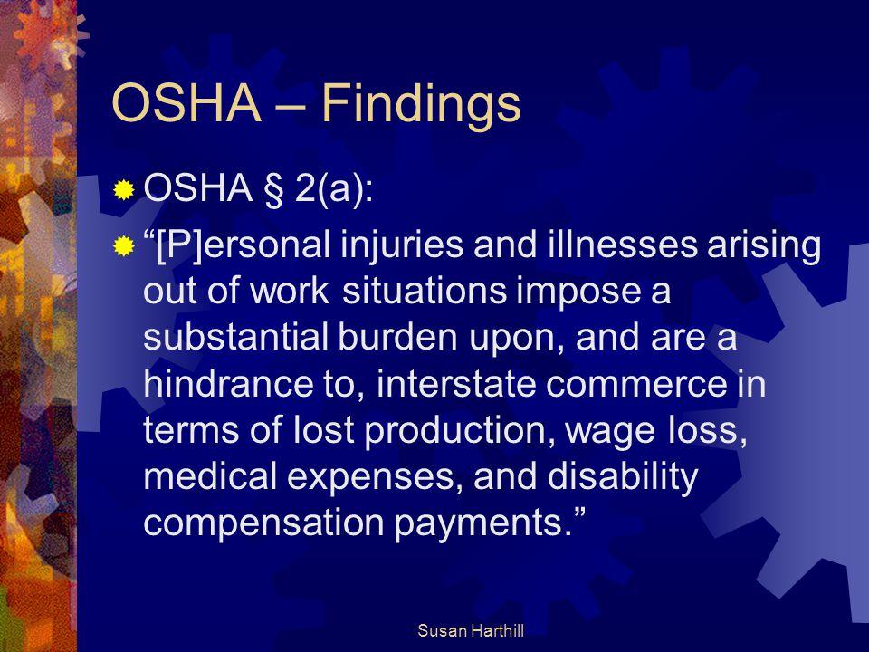 OSHA – Findings OSHA § 2(a):