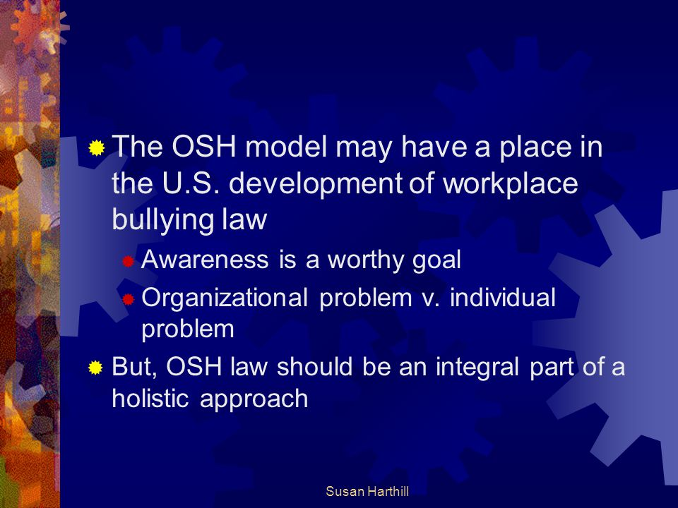 The OSH model may have a place in the U. S