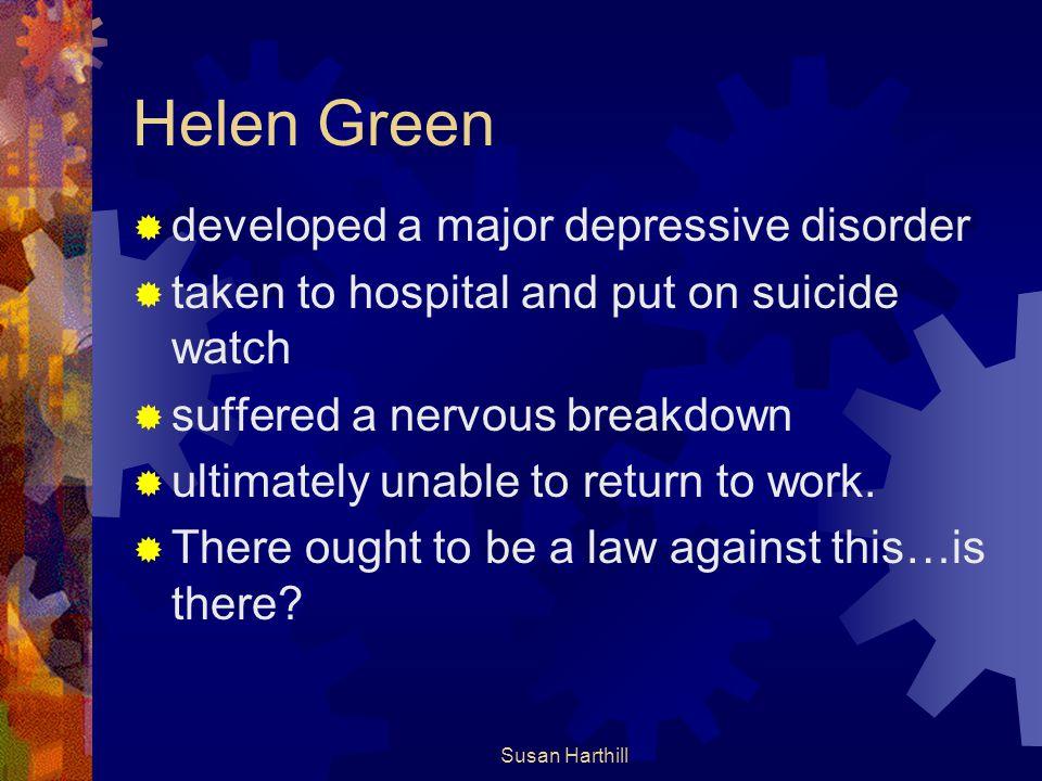 Helen Green developed a major depressive disorder