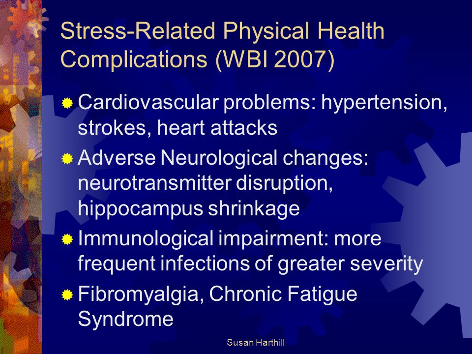 Stress-Related Physical Health Complications (WBI 2007)