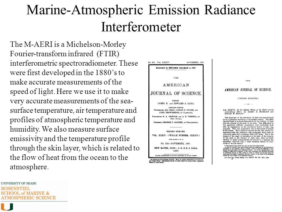 Marine-Atmospheric Emission Radiance Interferometer