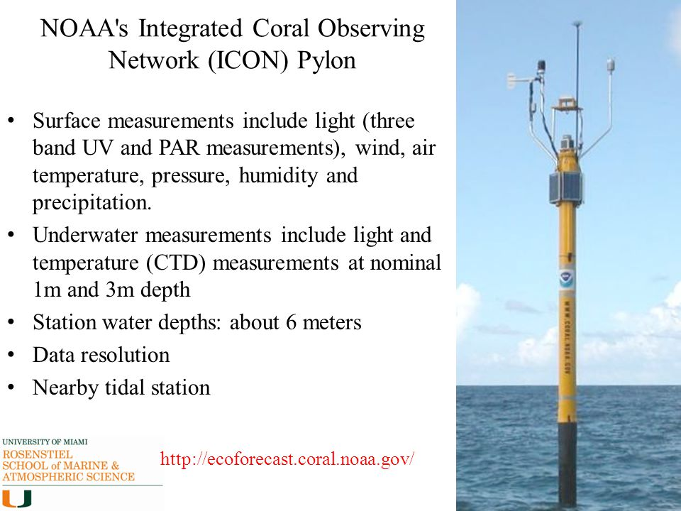 NOAA s Integrated Coral Observing Network (ICON) Pylon
