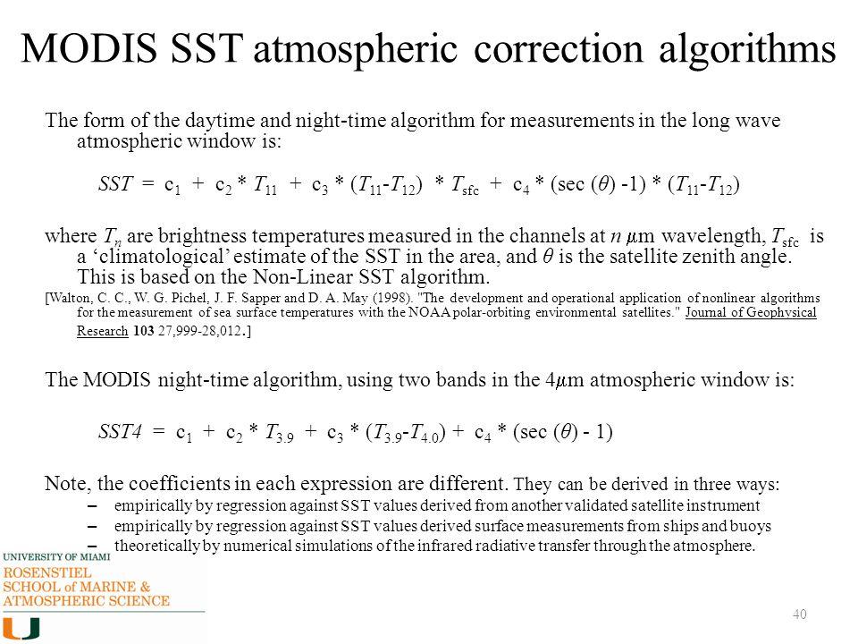MODIS SST atmospheric correction algorithms