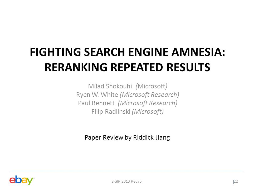 Fighting Search Engine Amnesia: Reranking Repeated Results