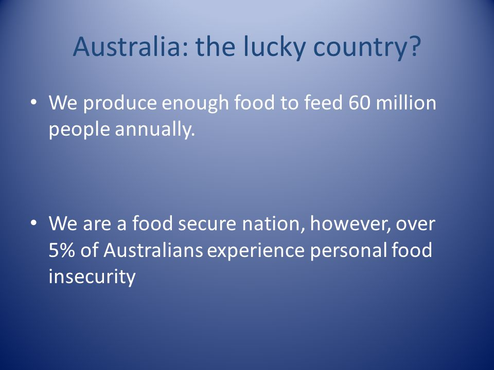 Australia: the lucky country