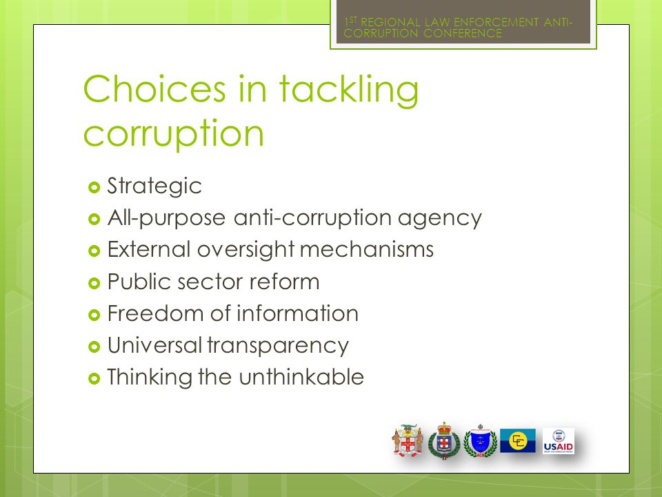 Choices in tackling corruption