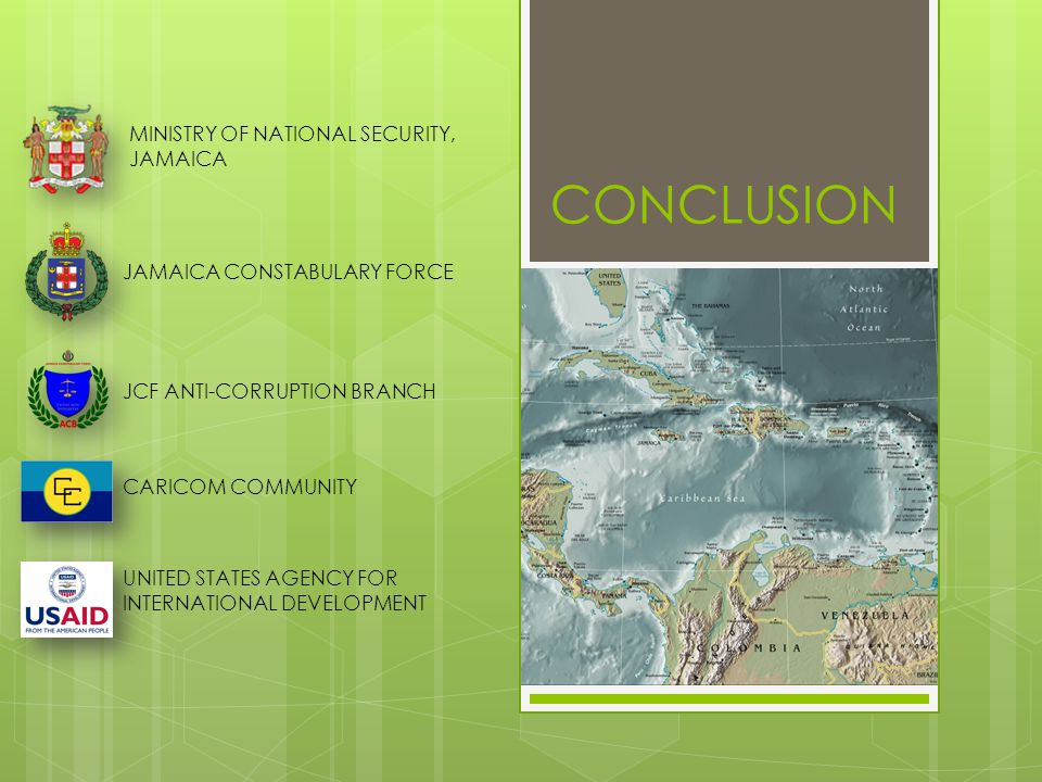CONCLUSION MINISTRY OF NATIONAL SECURITY, JAMAICA