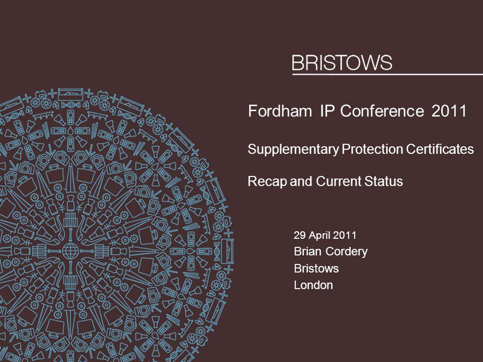 29 April 2011 Brian Cordery Bristows London