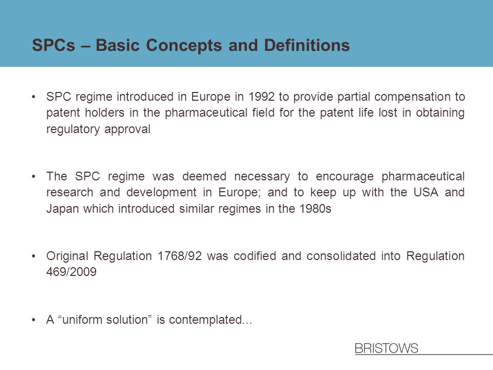 SPCs – Basic Concepts and Definitions