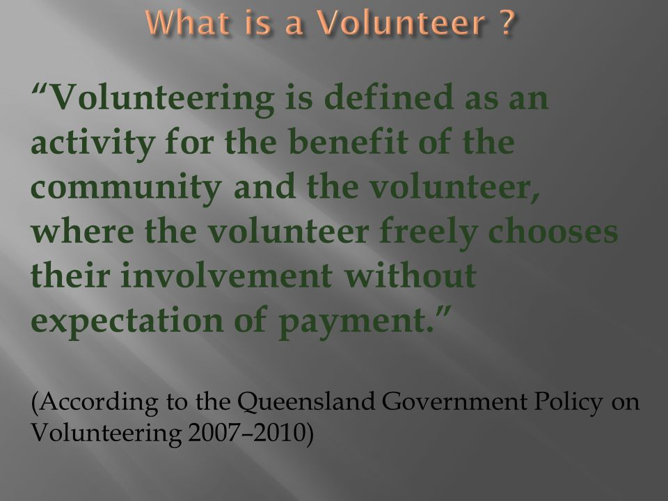 What is a Volunteer
