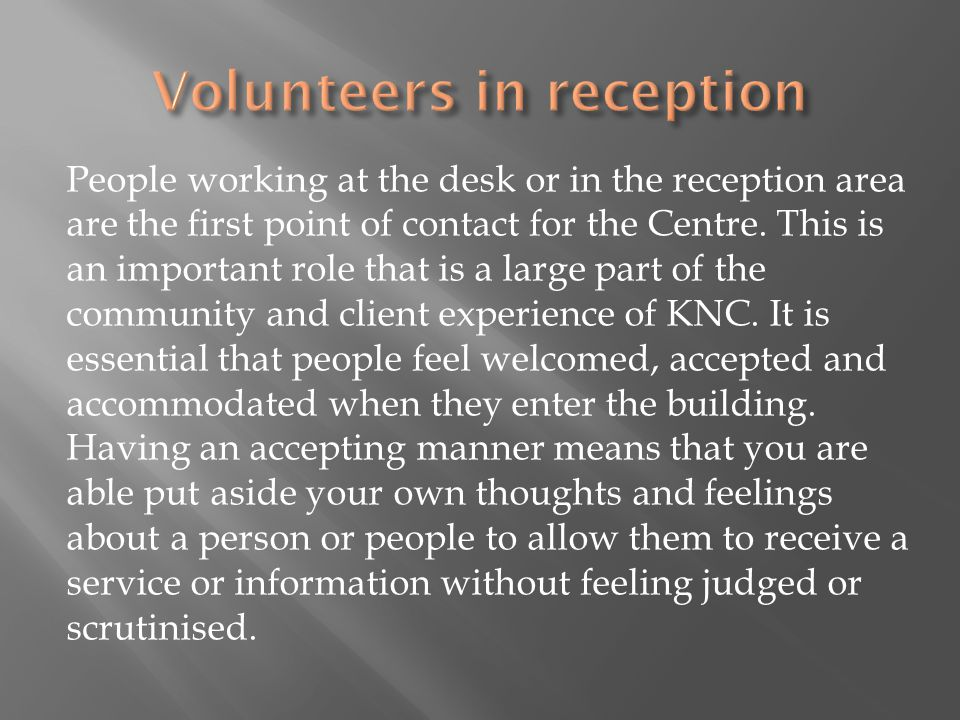 Volunteers in reception