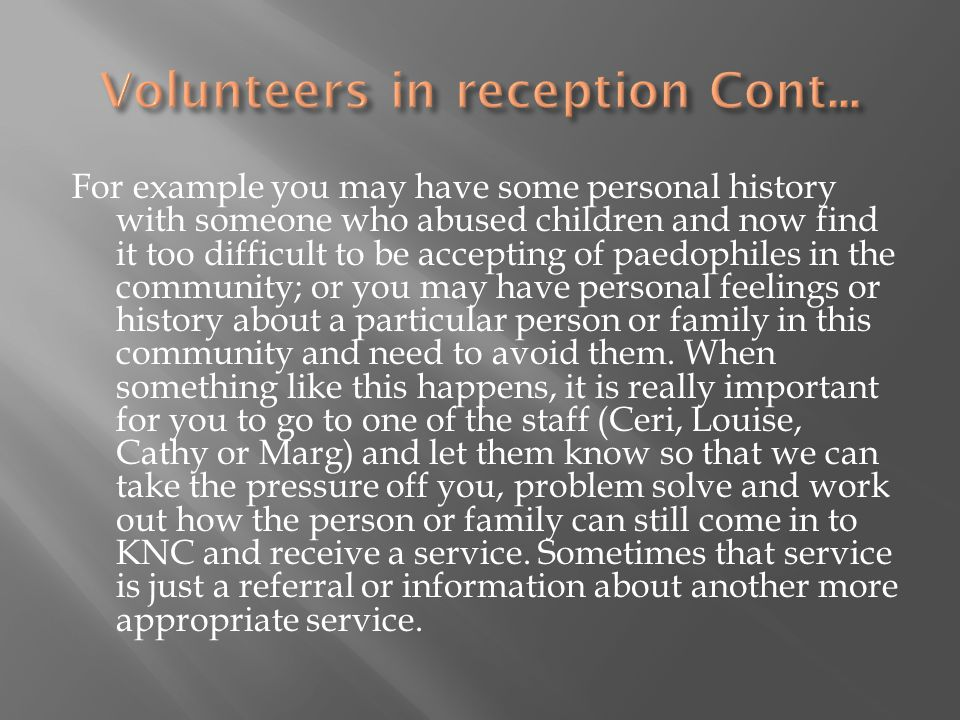 Volunteers in reception Cont...