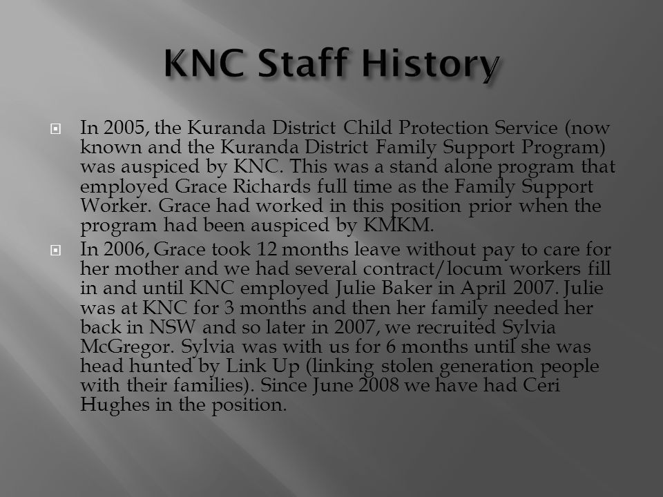 KNC Staff History