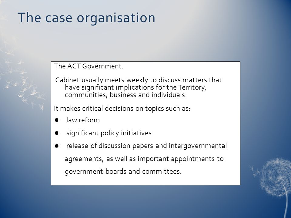 The case organisation The ACT Government.