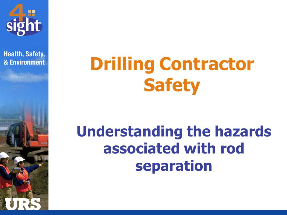 Drilling Contractor Safety