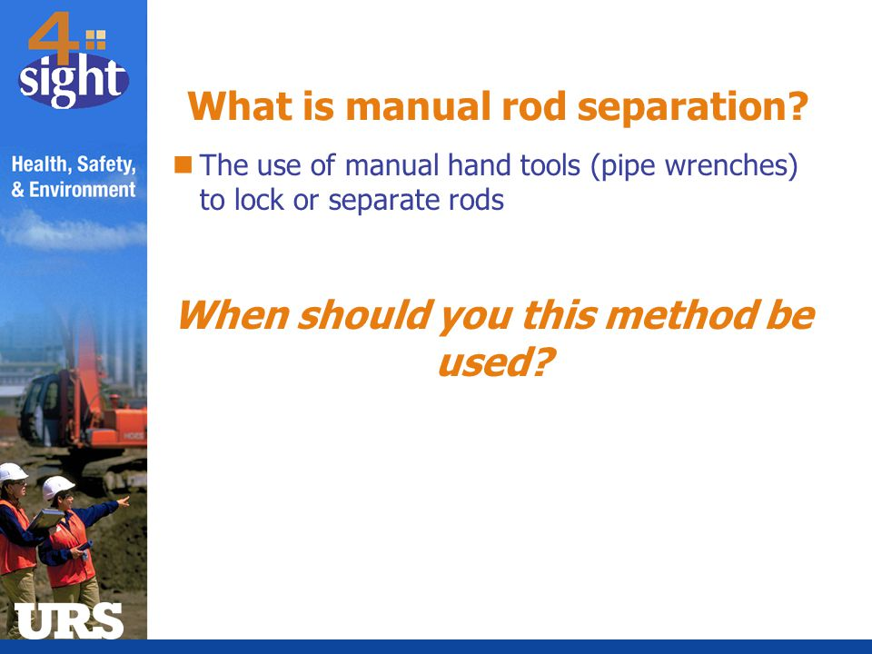 What is manual rod separation