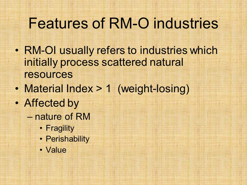 Features of RM-O industries