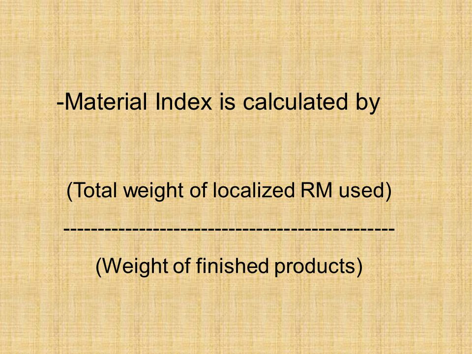 Material Index is calculated by