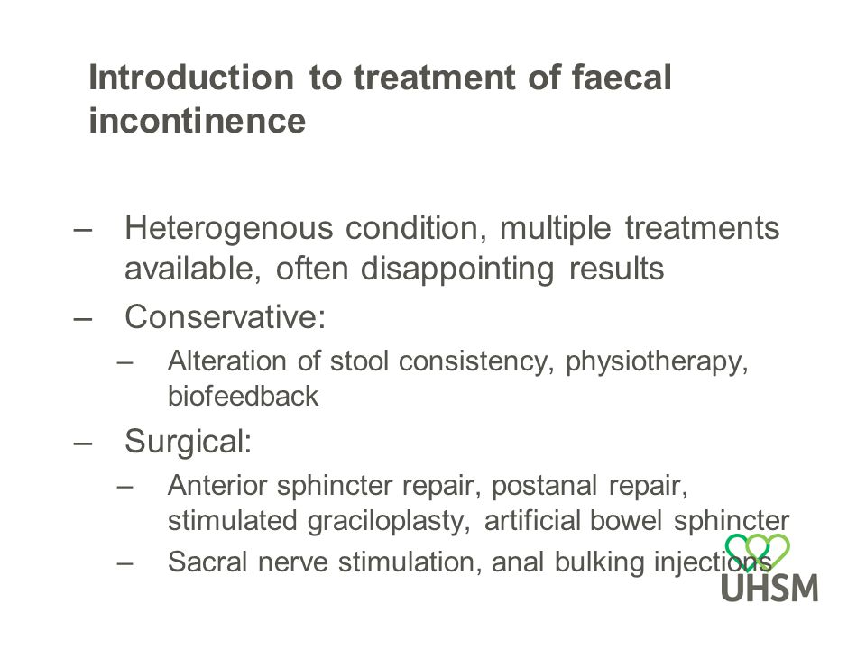 Introduction to treatment of faecal incontinence