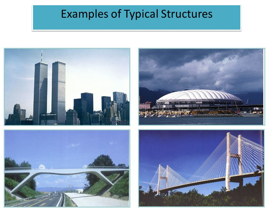 Examples of Typical Structures