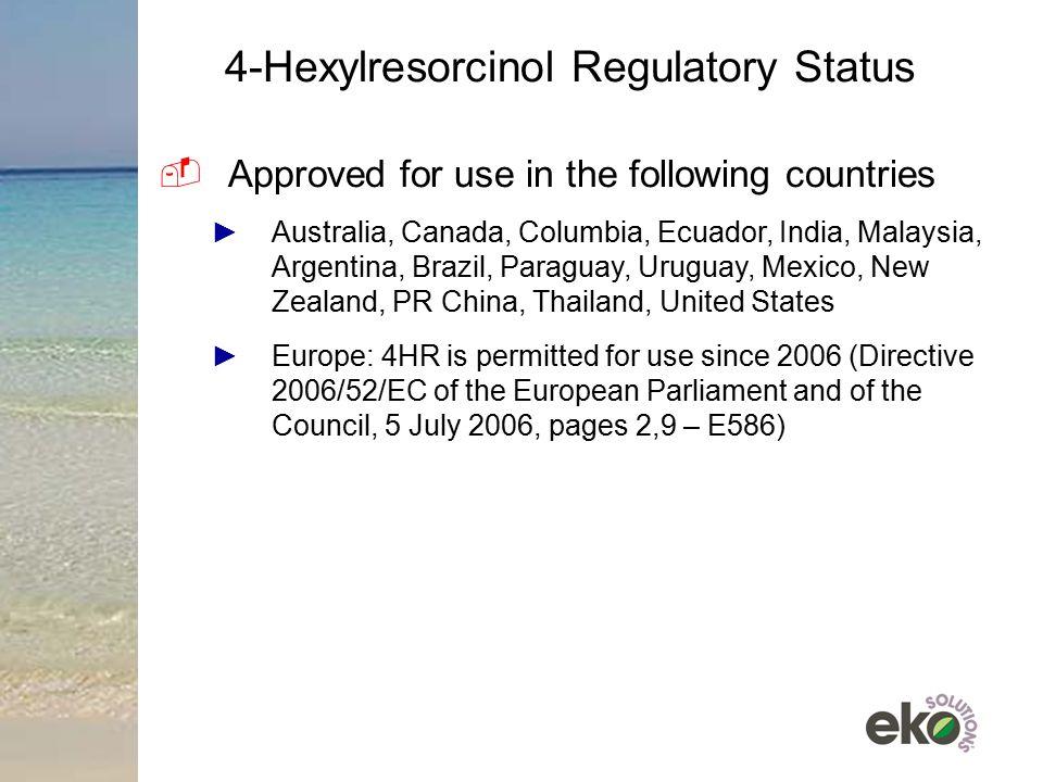 4-Hexylresorcinol Regulatory Status