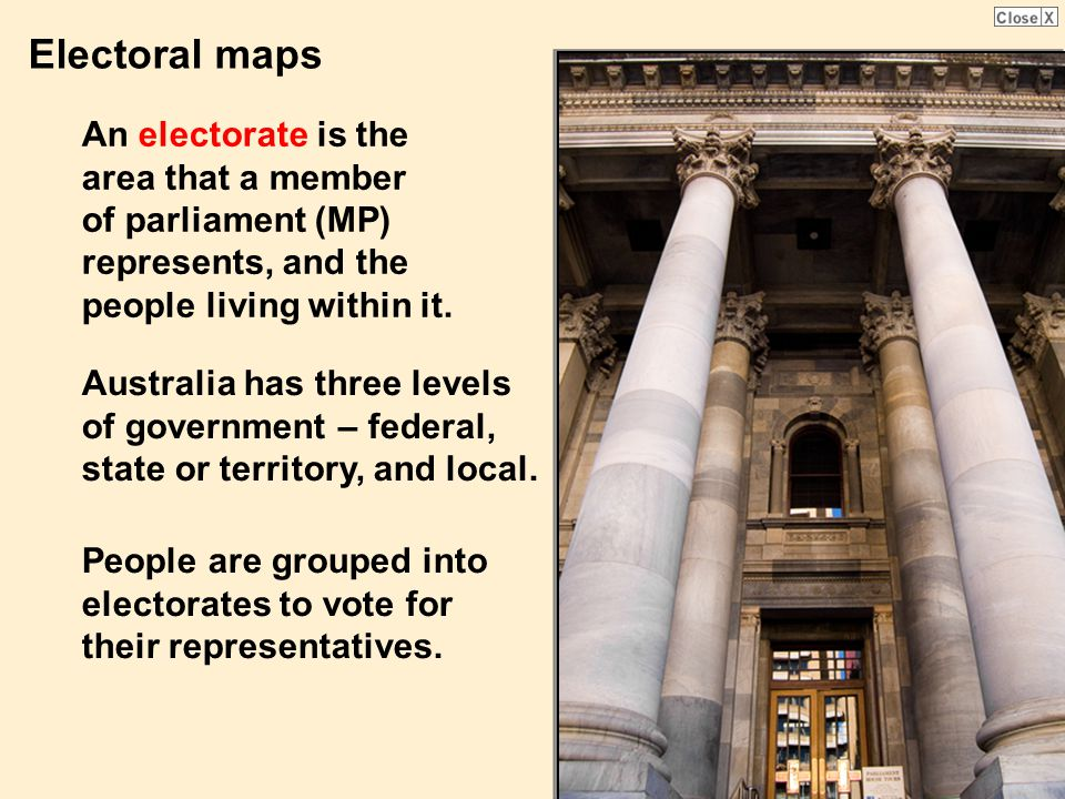 Electoral maps An electorate is the area that a member of parliament (MP) represents, and the people living within it.