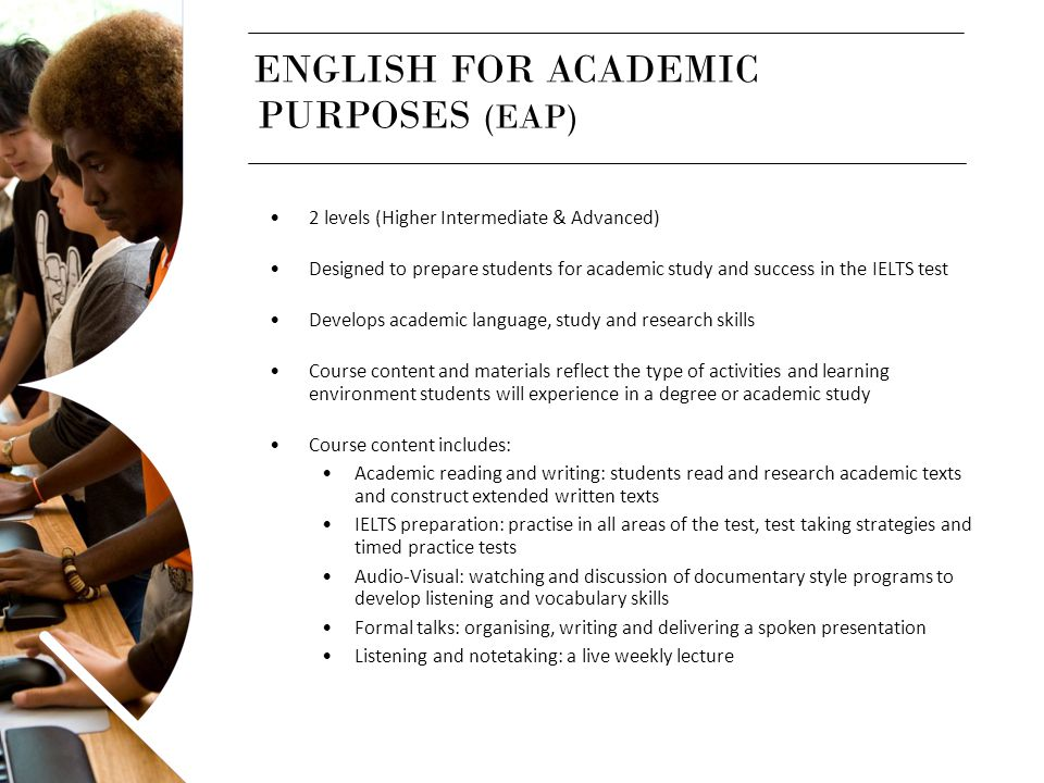 ENGLISH FOR ACADEMIC PURPOSES (EAP)