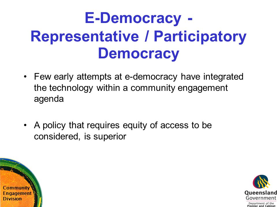 E-Democracy - Representative / Participatory Democracy