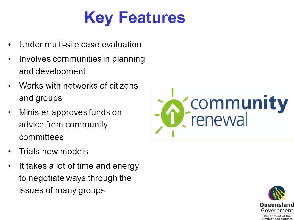 Key Features Under multi-site case evaluation