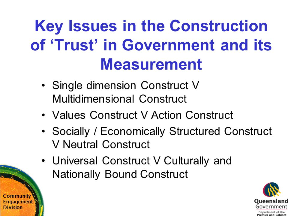 Key Issues in the Construction of 'Trust' in Government and its Measurement