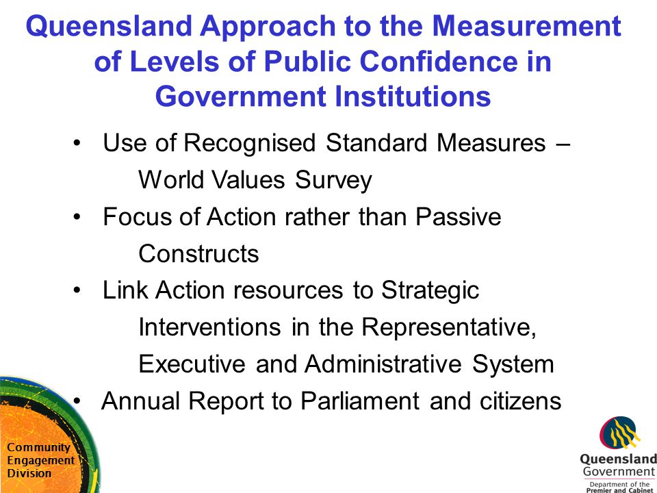 Queensland Approach to the Measurement of Levels of Public Confidence in Government Institutions