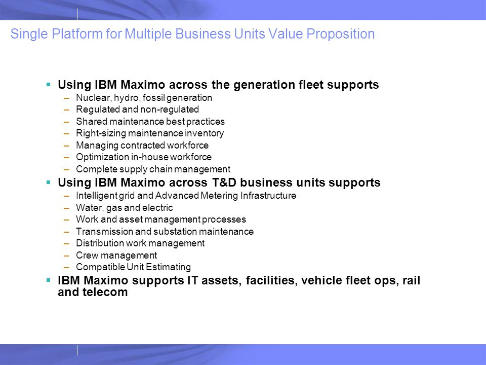 Single Platform for Multiple Business Units Value Proposition