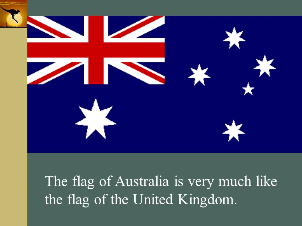 The flag of Australia is very much like