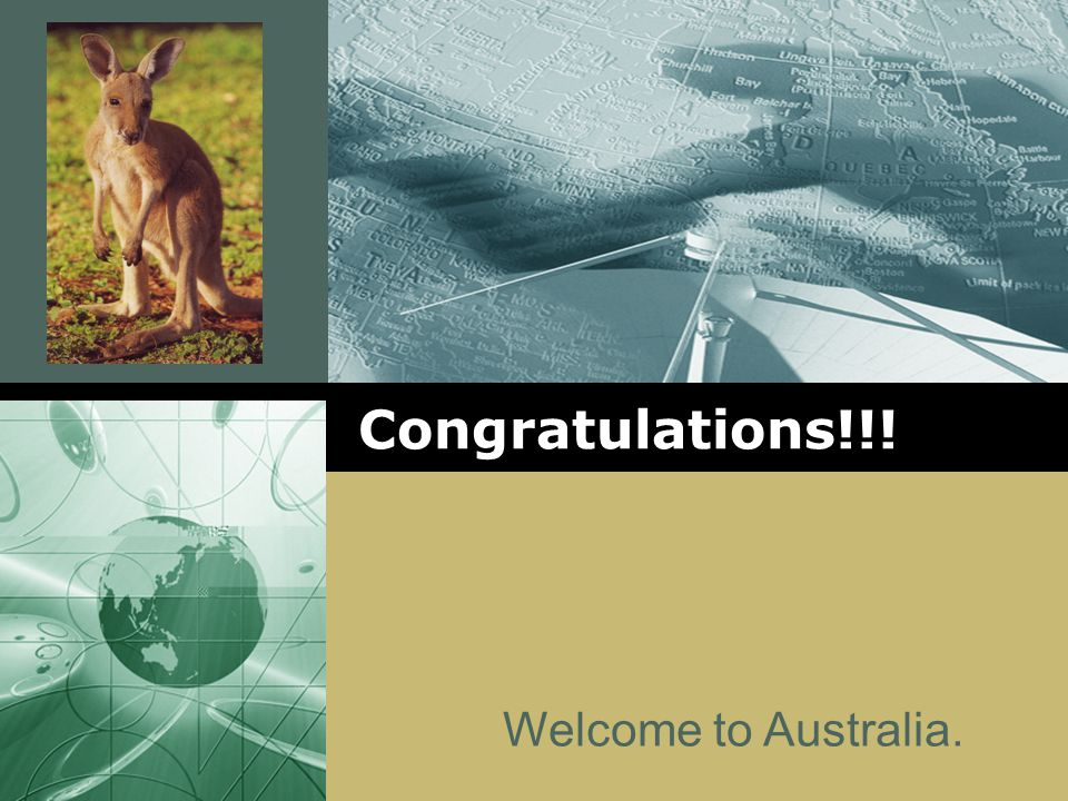 Congratulations!!! Welcome to Australia.