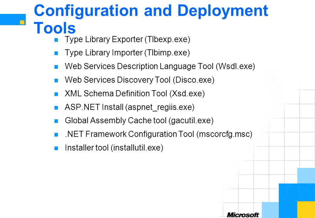 Configuration and Deployment Tools