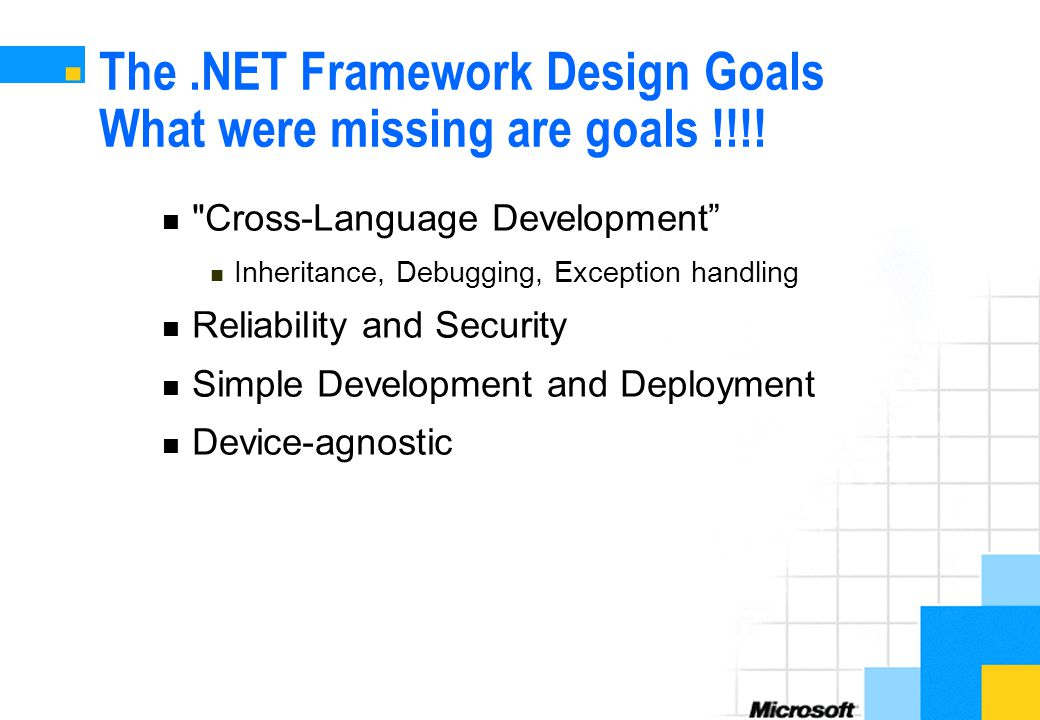 The .NET Framework Design Goals What were missing are goals !!!!