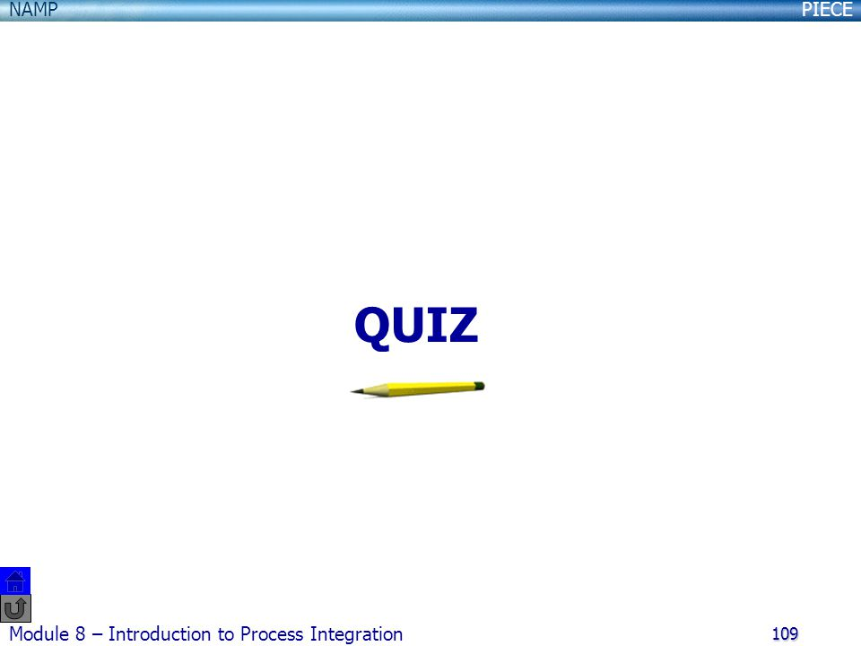 QUIZ Module 8 – Introduction to Process Integration