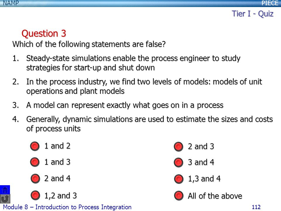 Question 3 Tier I - Quiz Which of the following statements are false