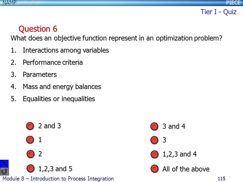 Tier I - Quiz Question 6. What does an objective function represent in an optimization problem Interactions among variables.