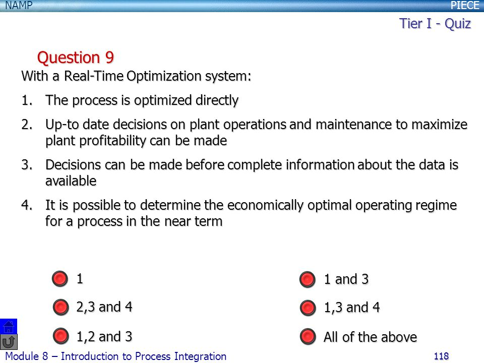 Question 9 Tier I - Quiz With a Real-Time Optimization system: