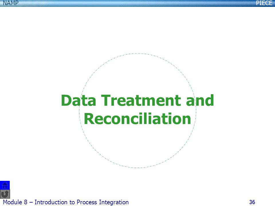Data Treatment and Reconciliation