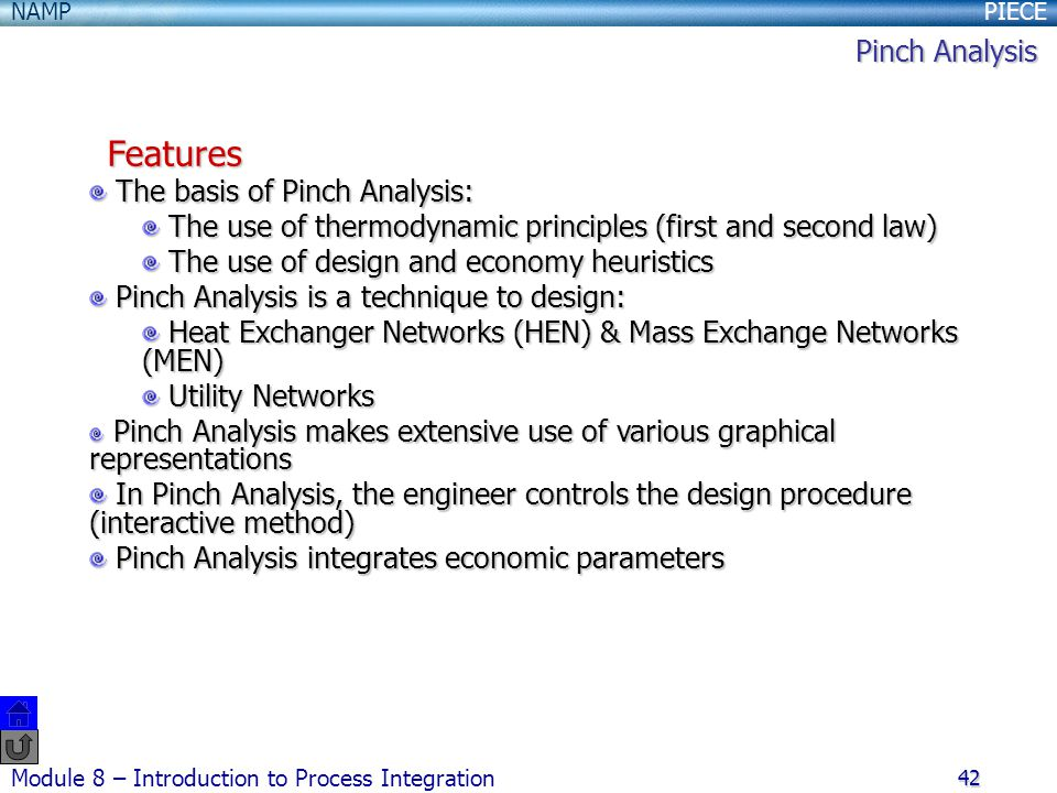 Features Pinch Analysis The basis of Pinch Analysis: