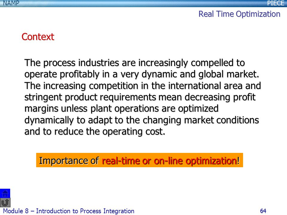 Importance of real-time or on-line optimization!