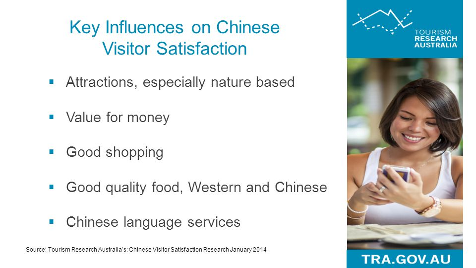Key Influences on Chinese Visitor Satisfaction