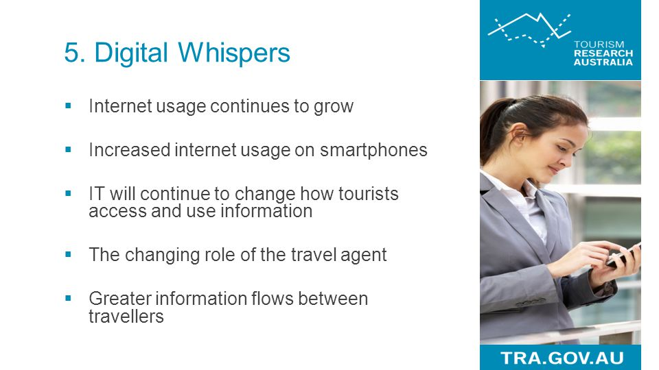 5. Digital Whispers Internet usage continues to grow