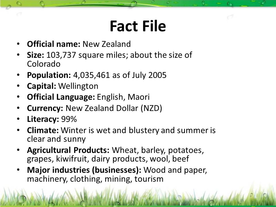 Fact File Official name: New Zealand
