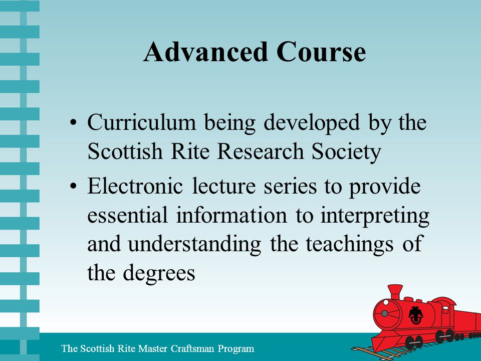 Advanced Course Curriculum being developed by the Scottish Rite Research Society.
