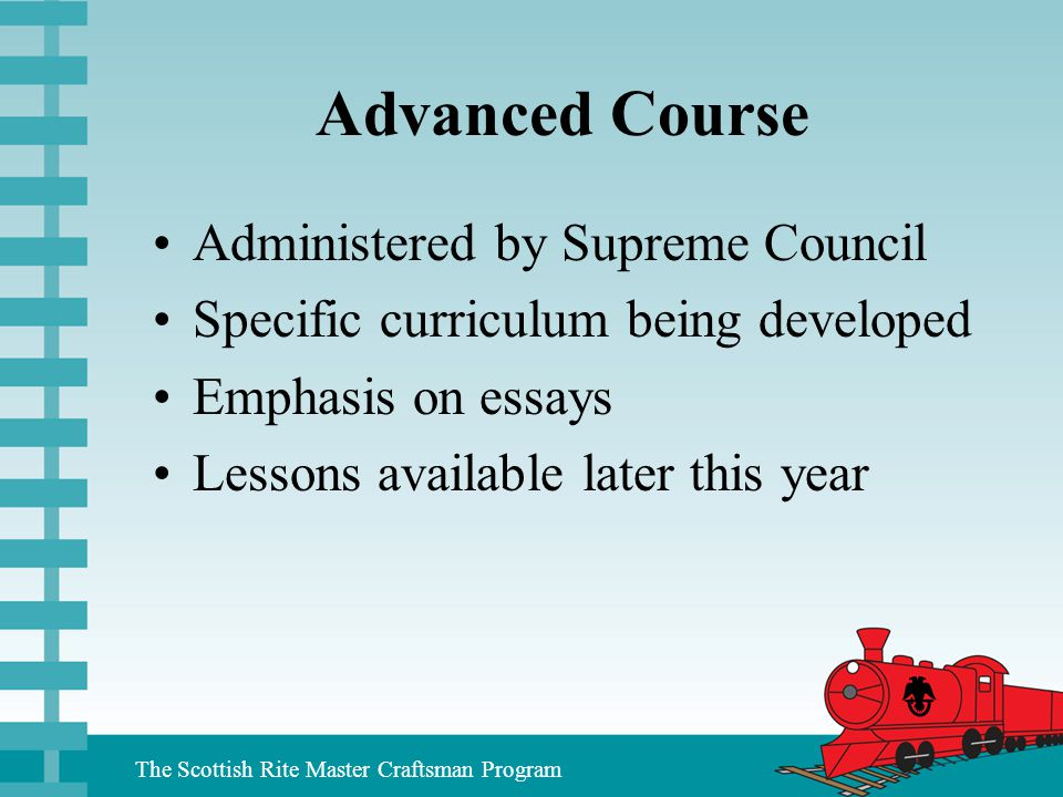 Advanced Course Administered by Supreme Council
