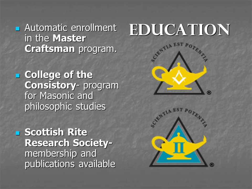 Education Automatic enrollment in the Master Craftsman program.